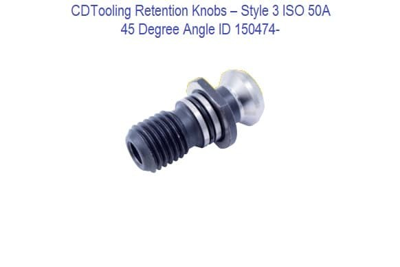 ISO 50A Retention Knobs - Style 3 - 45 Degree Angle ID 150474-