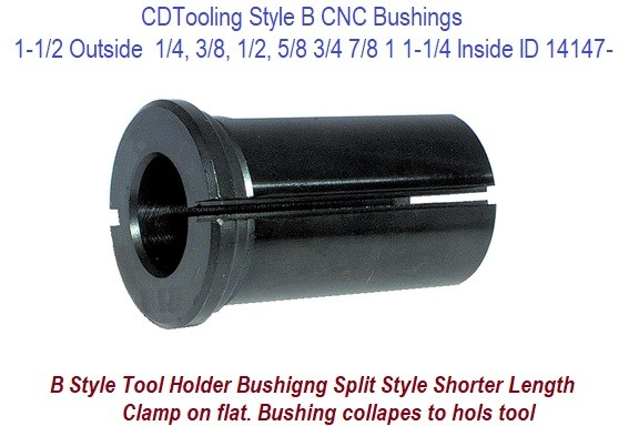Style B - 1-1/2 Outside Diameter X 1/4 3/8 1/2 5/8 3/4 7/8 1 1-1/4 Inside Diameter - CNC Bushing ID 14147-