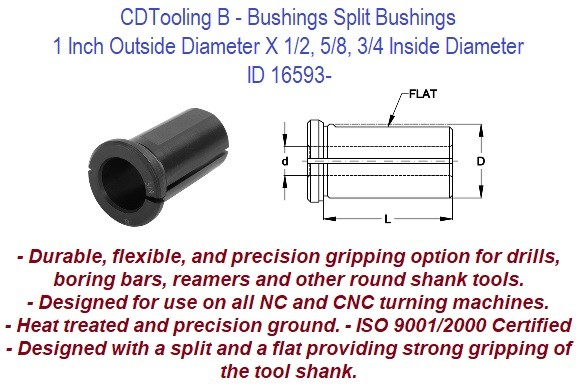 Style B - 1 Inch Outside Diameter X 1/2 5/8 3/4 Inside Diameter - CNC Bushing ID 16593-