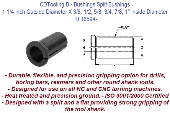 Style B - 1 1/4 Inch Outside Diameter X 3/8 1/2 5/8 3/4 7/8 1 Inch Inside Diameter - CNC Bushing ID 16594-