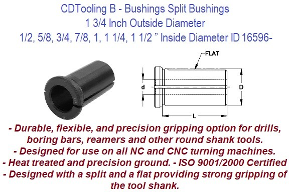 Style B - 1 3/4 Inch Outside Diameter - 1/2 5/8 3/4 7/8 1 1-1/4 1-1/2 Inch Inside Diameter - CNC Bushing ID 16596-