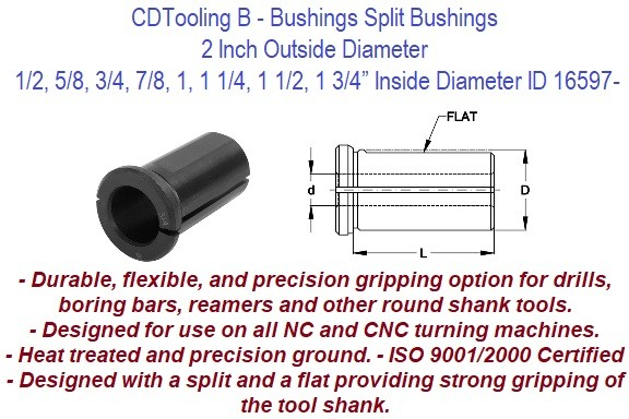 Style B - 2 Inch Outside Diameter - 1/2 5/8 3/4 7/8 1 1-1/4 1-1/2 1-3/4 Inch Inside Diameter - CNC Bushing ID 16597-